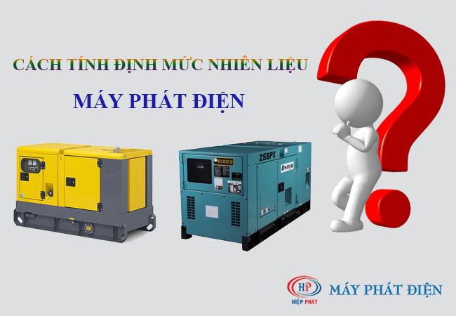 Cách tính định mức nhiên liệu cho máy phát điện